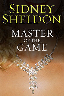 Master of the Game, Sidney Sheldon