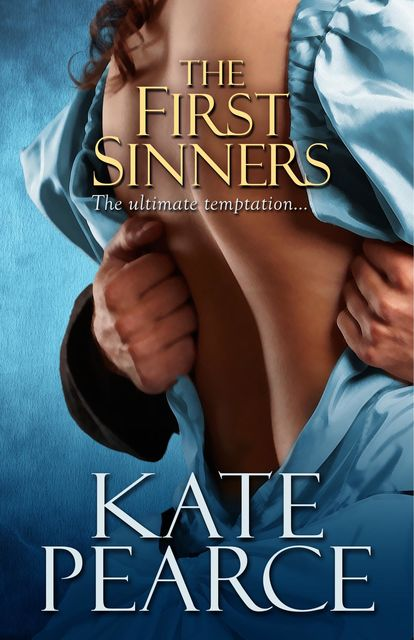First Sinners, Kate Pearce