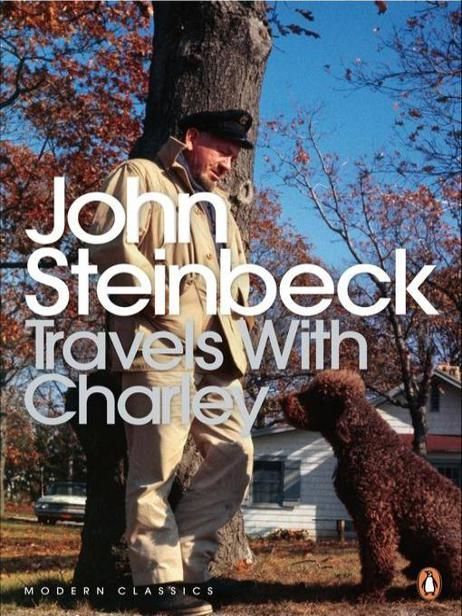 Travels with Charley in Search of America, John Steinbeck