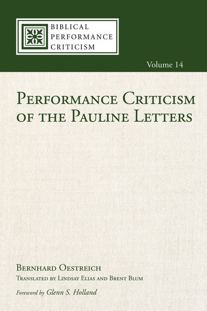 Performance Criticism of the Pauline Letters, Bernhard Oestreich