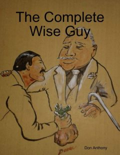 The Complete Wise Guy, Don Anthony