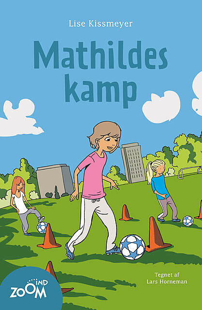 Mathildes kamp, Lise Kissmeyer