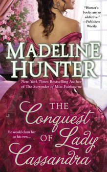 The Conquest of Lady Cassandra, Madeline Hunter