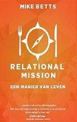 Relational Mission, Mike Betts