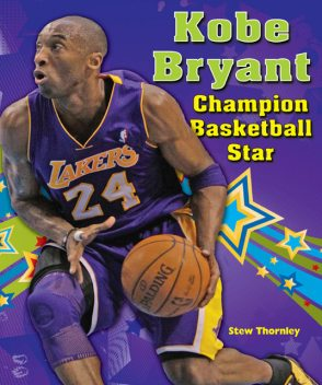 Kobe Bryant, Stew Thornley