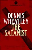 The Satanist, Dennis Wheatley