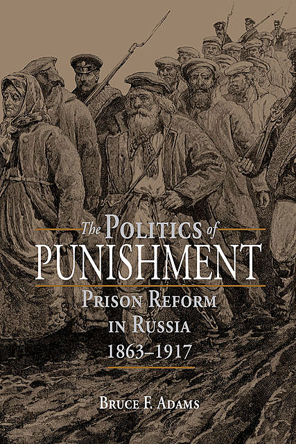 The Politics of Punishment, Estate of Bruce F. Adams
