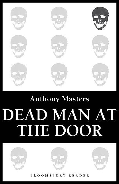Dead Man at the Door, Anthony Masters