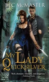My Lady Quicksilver, Bec McMaster