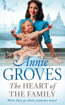 The Heart of the Family, Annie Groves