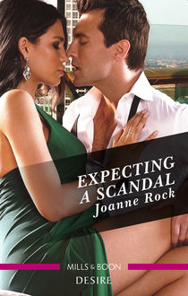 Expecting A Scandal, Joanne Rock