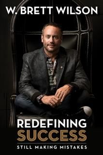 Redefining Success, W Brett Wilson
