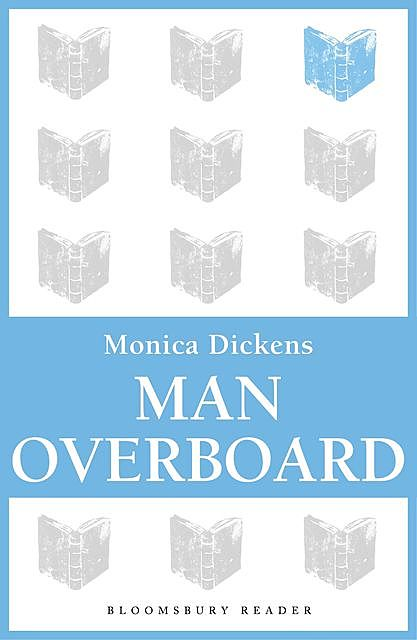 Man Overboard, Monica Dickens