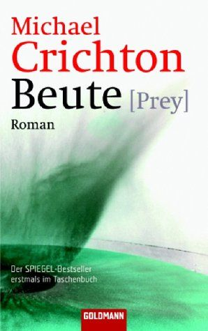 Beute (Prey), Michael Crichton