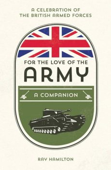 For the Love of the Army, Ray Hamilton