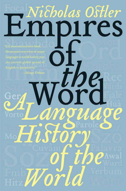 Empires of the Word, Nicholas Ostler