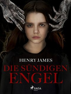 Die sündigen Engel, Henry James