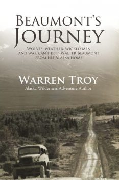 Beaumont's Journey, Warren Troy