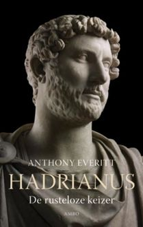 Hadrianus, Anthony Everitt