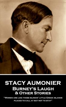 Burney's Laugh & Other Stories, Stacy Aumonier