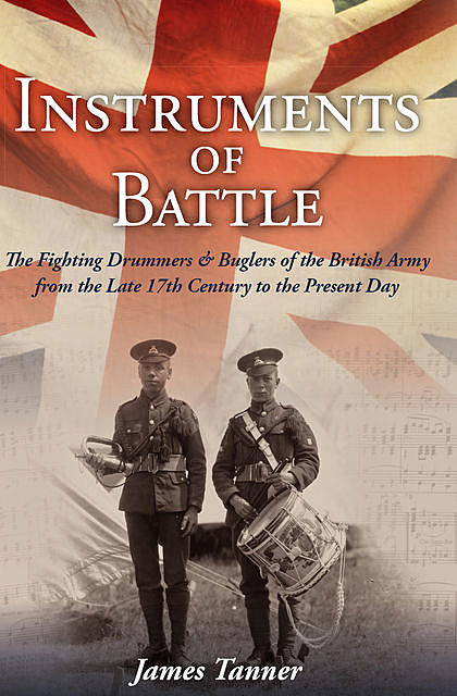 The Instruments of Battle, James Tanner