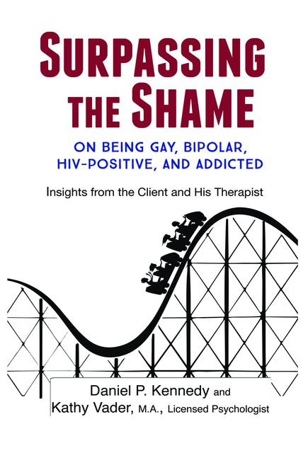 Surpassing the Shame, Daniel P. Kennedy, Kathy Vader