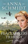 Peacemakers Trilogy, Anna Schmidt