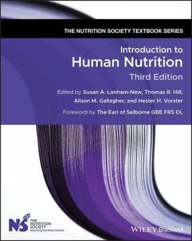 Introduction to Human Nutrition, Thomas Hill, Alison M. Gallagher, Hester H. Vorster, Susan A. Lanham-New