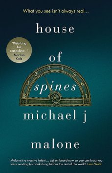 House of Spines, Michael Malone