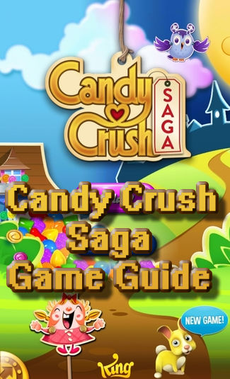 candy crush saga advanced player guide, Candy Crush Saga Advanced Player Guide