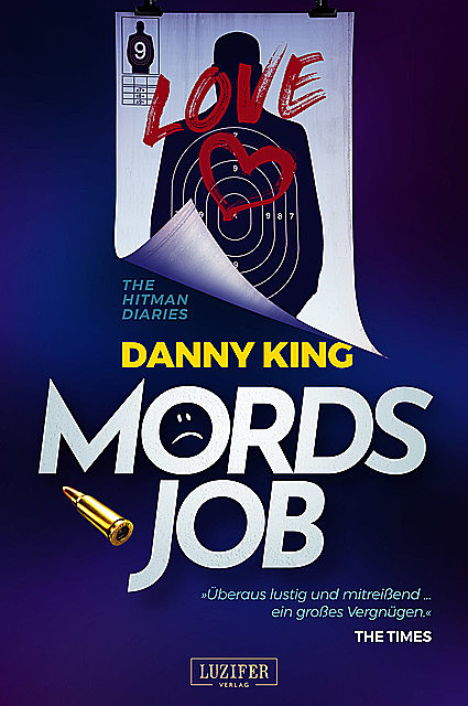 MORDSJOB – The Hitman Diaries, Danny King
