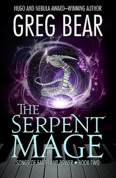 The Serpent Mage, Greg Bear