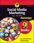 Social Media Marketing All-in-One For Dummies, Jan Zimmerman