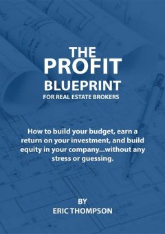 The Profit Blueprint for Real Estate Brokers, Thompson Eric