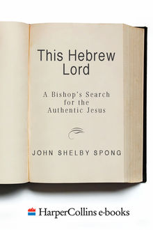 This Hebrew Lord, John Shelby Spong