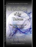 On the Far Side of the Universe: The Adventures of Ethan Gray, T.C.Goodwin