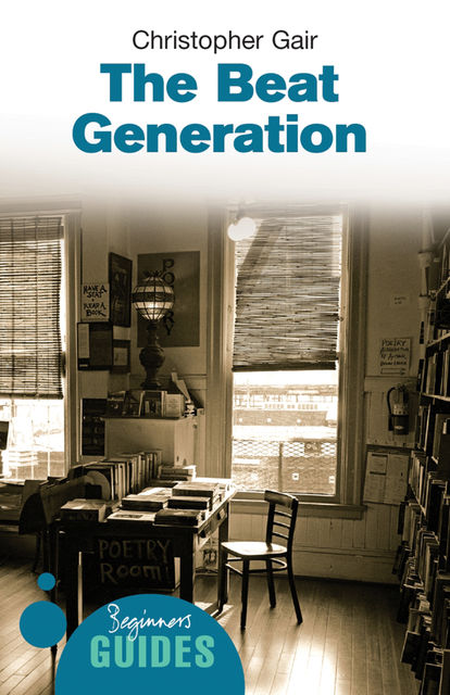 The Beat Generation, Christopher Gair