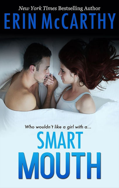 Smart Mouth, Erin McCarthy