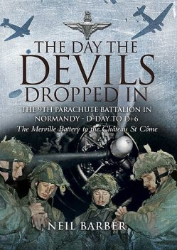The Day the Devils Dropped In, Neil Barber
