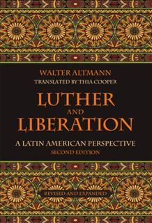Luther and Liberation, Walter Altmann