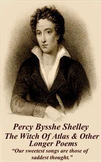 The Witch Of Atlas & Other Longer Poems, Percy Bysshe Shelley