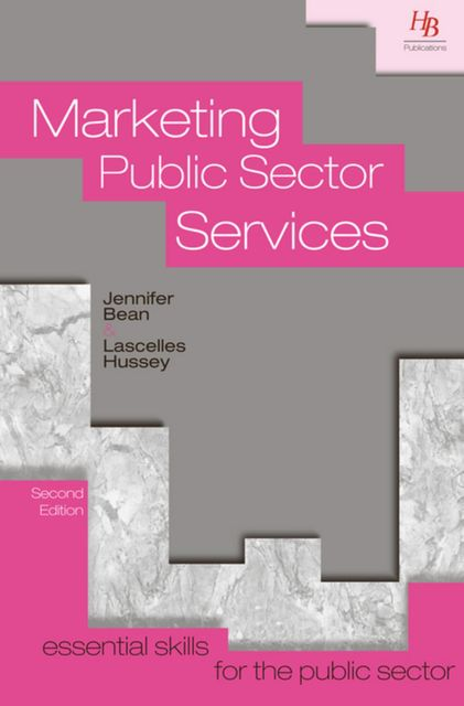 Marketing Public Sector Services, Jennifer Bean, Lascelles Hussey