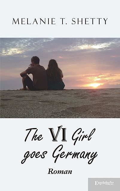 VI Girl goes Germany, Melanie T. Shetty