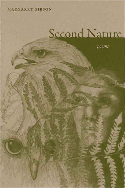 Second Nature, Margaret Gibson