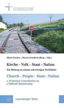 Kirche – Volk – Staat – Nation // Church – People – State – Nation, amp, Mario Fischer, Martin Friedrich