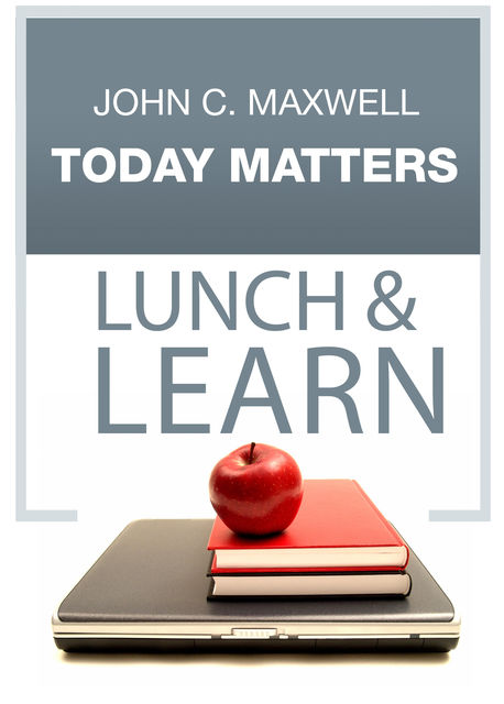Today Matters Lunch & Learn, Maxwell John