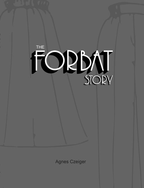 The Forbat Story, Agnes Czeiger
