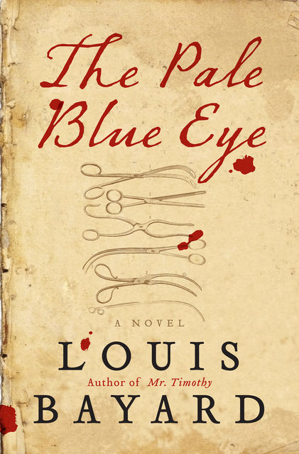 The Pale Blue Eye, Louis Bayard