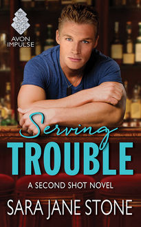 Serving Trouble, Sara Jane Stone