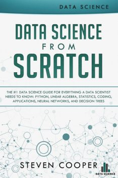 Data Science from Scratch, Steven Cooper